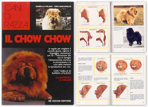 Chow Chow di Isabella Milani e Siro Baruffaldi Ed. De Vecchi 1992
